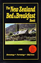 The New Zealand Bed and Breakfast Book:…