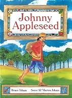 Johnny Appleseed by Steve Isham