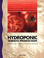 Hydroponic Tomato Production by Jack Ross