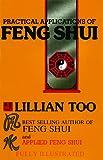 Too, Lillian: Practical Applications of Feng Shui (Feng Shui Series)