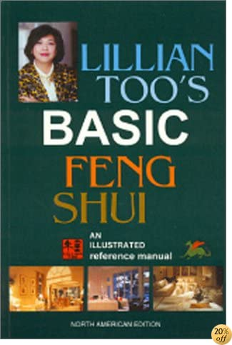 Lillian Too's Basic Feng Shui: North American Edition