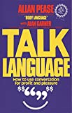 Pease, Allan: Talk Language: How to Use Conversation for Profit and Pleasure