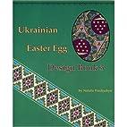 Ukrainian Easter Egg Design Book 3 by…