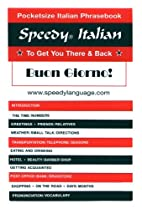 Speedy Italian: To Get You There & Back by…