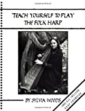 Woods, Sylvia: Teach Yourself to Play the Folk Harp