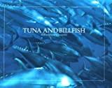 Joseph, James: Tuna and Billfish: Fish without a Country