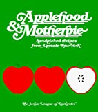 Applehood and Motherpie by Junior League of…