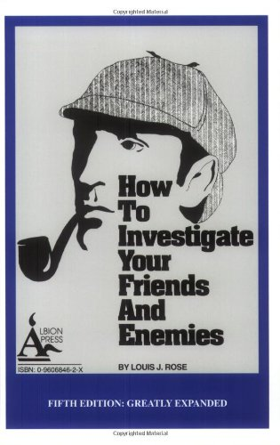 how-to-investigate-your-friends-and-enemies