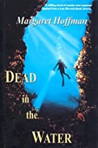 Dead in the Water by Margaret Hoffman