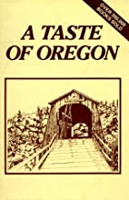 A Taste of Oregon by Junior League of Eugene…
