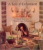A Taste of Enchantment: Treasured Recipes…
