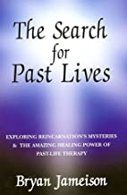 The Search for Past Lives: Exploring…