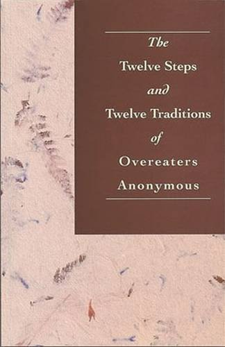 the-twelve-steps-and-twelve-traditions-of-overeaters-anonymous