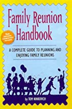 Family Reunion Handbook: A Complete Guide…