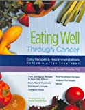 Clegg, Holly: Eating Well Through Cancer: Easy Recipes & Recommendations During & After Treatment