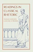 Readings in Classical Rhetoric by Thomas W.…