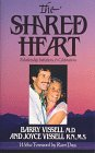 Vissell, Barry: Shared Heart: Relationship Initiations and Celebrations