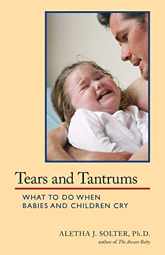 tears-and-tantrums-what-to-do-when-babies-and-children-cry