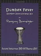 Dumbek Fever: Dumbek Instructional Kit by…