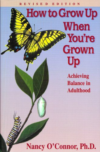 how-to-grow-up-when-youre-grown-up-achieving-balance-in-adulthood
