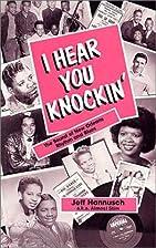 I Hear You Knockin : The Sound of New…