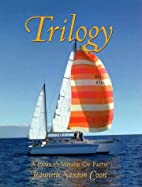 Trilogy : A Family's Voyage of Faith by…