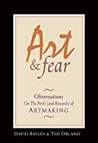 Art & Fear: Observations On the Perils (and…
