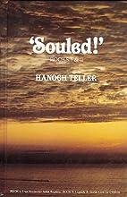 Souled! by Hanoch Teller