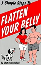 Three Simple Steps to Flatten Your Belly by…