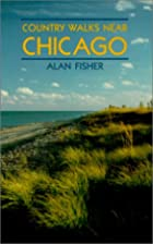 Country Walks Near Chicago (Country Walks…