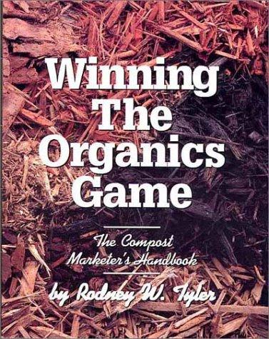 winning-the-organics-game-the-compost-marketers-handbook