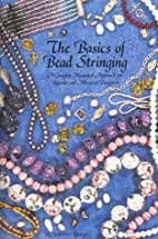 The Basics of Bead Stringing by Dave…