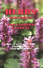 Herbs and Spices for Florida Gardens: How to…