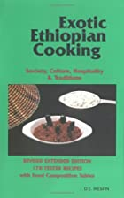 Exotic Ethiopian Cooking : Sociey, Culture,…