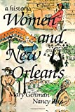 Gehman, Mary: Women and New Orleans