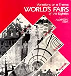 Variations on a Theme: Worlds Fairs of the…