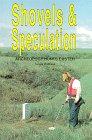 Shovels & Speculation: Archeology Hunts…