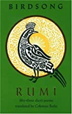 Rumi Birdsong: Fifty-Three Short Poems by…