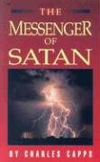 The Messenger of Satan by Charles Capps