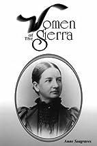 Women of the Sierra (Women of the West) by…