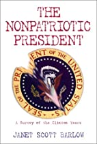 The Nonpatriotic President: A Survey of the…