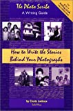 Ledoux, Denis: The Photo Scribe - A Writing Guide: How to Write the Stories Behind Your Photographs