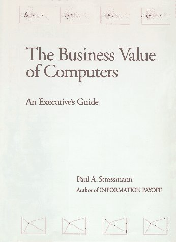 the-business-value-of-computers-an-executives-guide