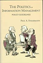 The Politics of Information Management:…