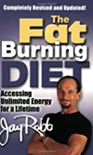 The Fat Burning Diet: Accessing Unlimited…
