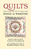 Webster, Marie D.: Quilts: Their Story and How to Make Them