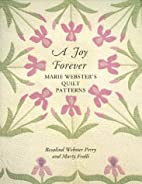 A Joy Forever Marie Webster's Quilt Patterns…