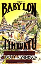 From Babylon to Timbuktu: A History of the…