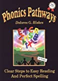 Hiskes, Dolores G.: Phonics Pathways