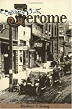 They Came To Jerome by Herbert V. Young